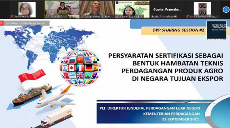 Webinar Sharing Session #2 Persyaratan Sertifikasi sebagai Bentuk Hambatan Teknis Perdagangan di Negara Tujuan Ekspor – 23 September 2021