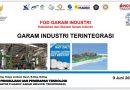 FGD Kebutuhan dan Standar Garam Industri – 9 Juni 2021